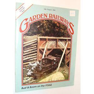 Garden Railways Magazine, July-August 1989 Contributors, Multiple [Good] [Softcover]