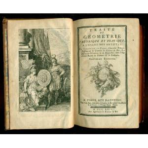Traité de géométrie theorique et pratique, a l'usage des artistes: LECLERC SEBASTIEN (METZ 1637 - PARIGI 1714) [ ] [Hardcover]