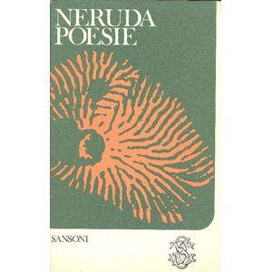 Poesie NERUDA, Pablo (Parral, 1904 - Santiago del Cile, 1973) [ ] [Hardcover]