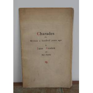 CHARADES, Written a hundred years ago by JANE AUSTEN and Her Family. AUSTEN, Jane. [Very Good] [Softcover]
