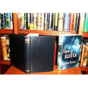 Hope of Heaven O'Hara, John [Very Good] [Hardcover]