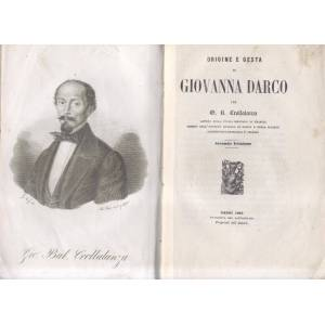 ORIGINE E GESTA DI GIOVANNA DARCO. CROLLALANZA Giovanni Battista. [Fair] [Hardcover]