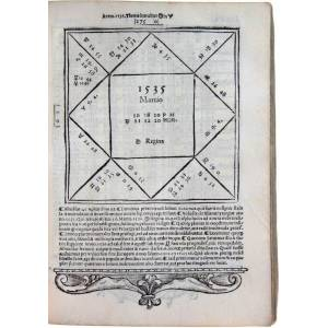 Ephemeridies recognitae et ad vngem Castigatae. Eiusdem schemata & praedictiones ad Annum vsque virginei partus 1552 Eiusdem Isagogicus in totam ferm