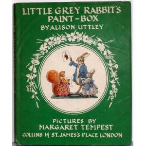LITTLE GREY RABBIT'S PAINT-BOX ALISON UTTLEY 1ST EDITION 1958 [Very Good] [Hardcover]