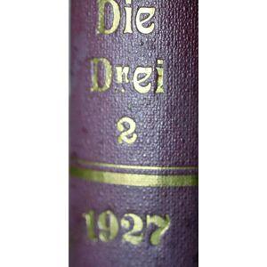 Die Drei. Monatsschrift für Anthroposophie, Dreigliederung und Goetheanismus. - [Zweites Halbjahr 1927/1928 - 6 Hefte in 1 Band]. Piper, Kurt (Hg.);