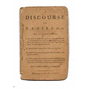 """A DISCOURSE On DANIEL vii. 27 [Theology]. """"A Hearty Friend to All the Colonies."""" [ ] [Hardcover]"""