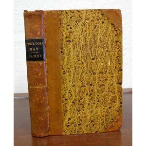 The DESULTORY MAN James, G. P. R. [George Payne Rainsford 1801? - 1860] [ ] [Hardcover]