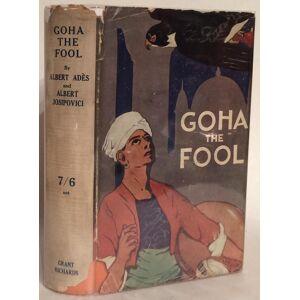 Goha the Fool. Ades, Albert and Albert Josipovici. [Near Fine] [Hardcover]