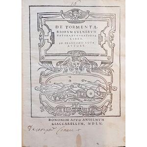 De tormentariorum vulnerum natura, et curatione liber. ROTA, Giovanni Francesco [Near Fine] [Hardcover]