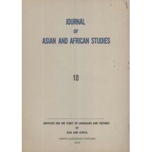 Journal of Asian and African studies = Ajia-Afurica gengo-bunka kenkyu, Number 10 Yasutoshi Yukawa; Hiroshi Ishii; Mantaro J. Hashimoto; Anthony R. W