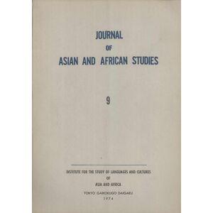 Journal of Asian and African studies = Ajia-Afurica gengo-bunka kenkyu, Number 9 Masao Naito; Abbas Raouf; Wataru Miki; Mantaro J. Hashimoto; Hiroshi