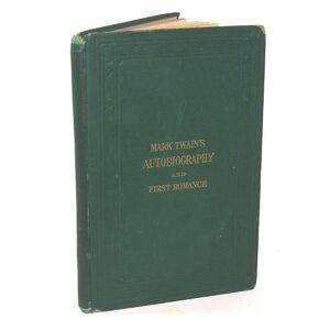 Mark Twain's (Burlesque) Autobiography And First Romance Mark Twain [ ] [Hardcover]