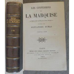 Les Confessions de la Marquise DUMAS Alexandre [Near Fine] [Hardcover]