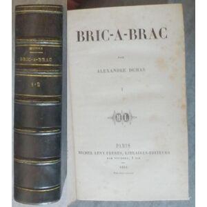 Bric-à-Brac DUMAS Alexandre [Near Fine] [Hardcover]