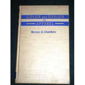 Color and Design in Apparel Chambers, Bernice G. [Good] [Hardcover]
