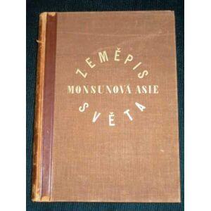 Zemepis Sveta - Monsunova Asie De La Blache, P. Vidal; Gallois, L. [Very Good] [Hardcover]