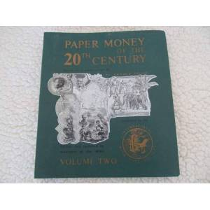 Paper Money of the 20th Century: Volume 2 (Two) Keller, Arnold [Very Good] [Hardcover]
