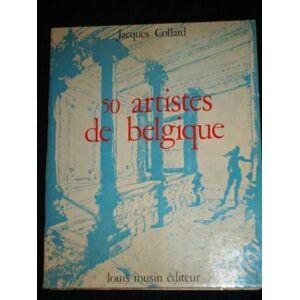 50 Artistes de Belgique Collard, Jacques [Good] [Softcover]