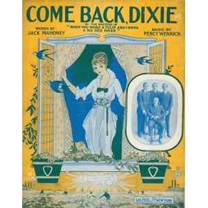 Come Back, Dixie. Leo Feist (New York); Jack Mahoney; Percy Wenrich. [Good]