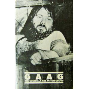 GAAG The Guerrilla Art Action Group; 1969 - 1976 A Selection Art - Hendricks, Jon and Jean Toche with Pat Steir, Paula Grief et al. [Very Good] [Soft