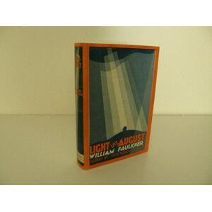 Light in August Faulkner, William [Fine] [Hardcover]