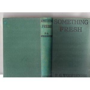 Something Fresh P G Wodehouse [Fine] [Hardcover]