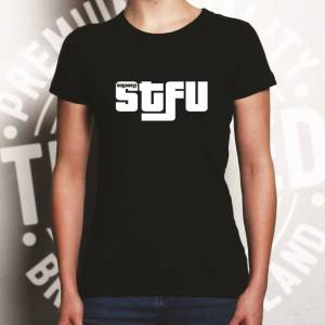 Tim And Ted (M, White) Novelty Internet Womens TShirt Seriously, STFU Slogan Rude Joke Text