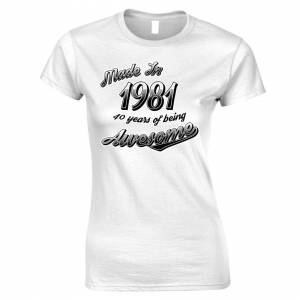 Tim And Ted (M, White) 40th Birthday Womens TShirt Made in 1981 40 Years Of Awesome Tee