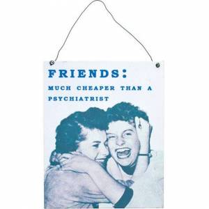 Something Different Friends Metal Sign