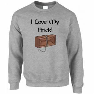 Tim And Ted (M, Grey) Novelty TV Parody Jumper I Love My Brick! Quote Slogan Joke Episode Sw