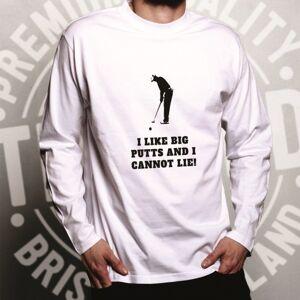 Tim And Ted (L, White) Novelty Golfing Long Sleeve I Like Big Putts Parody Slogan Sports T-S