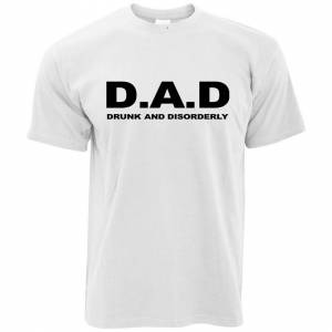 Tim And Ted (XXL, White) Fathers Day T Shirt DAD Drunk And Disorderly Acronym Funny Drinking