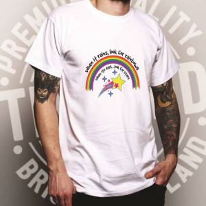Tim And Ted (XXL, White) Inspirational T Shirt When It Rains, Look For Rainbows Slogan Posit