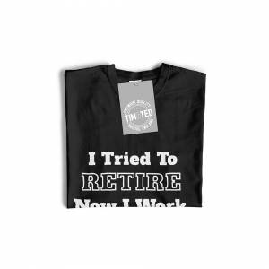 Tim And Ted (XXL, Navy Blue) Novelty T Shirt Tried To Retire Now I Work For My Wife Joke Ret