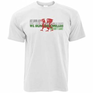 Tim And Ted (XL, White) Novelty Welsh T Shirt As Long As We Beat The English We Don't Care S