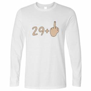 Tim And Ted (S, White) 30th Birthday Long Sleeve 29 plus 1 gesture Rude Middle Finger Age Jo
