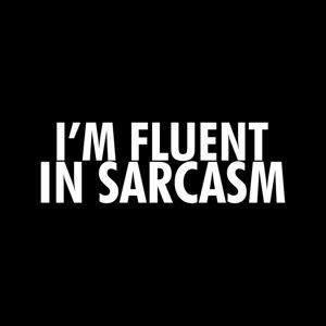 Tees In The Wood (Medium) Im Fluent In Sarcasm Women's T-Shirt