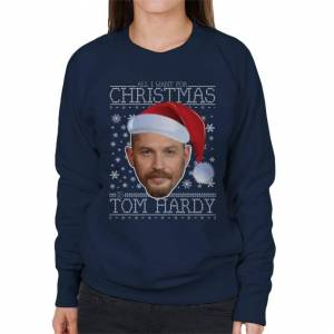 Cloud City 7 (Large, Navy Blue) All I Want For Christmas Is Tom Hardy Women's Sweatshirt