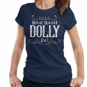 Cloud City 7 (Large) What Would Dolly Do Text Women's T-Shirt