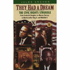 ISDP They Had a Dream: The Civil Rights Struggle from Frederick Douglass to Marcus Ga