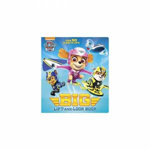 Unbranded Paw Patrol Big Lift-And-Look Board Book (Paw Patrol) (Big Lift-And-Look Book)