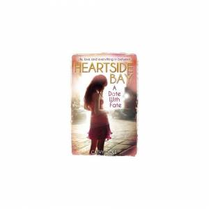 Unbranded A Date With Fate (Heartside Bay)