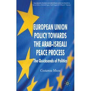 European Union Policy Towards the Arab-Israeli Peace Process