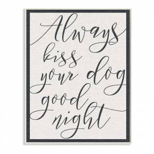 Stupell Home Decor Always Kiss Your Dog Goodnight Wall Plaque Art, Beig/Green, 12.5X18.5