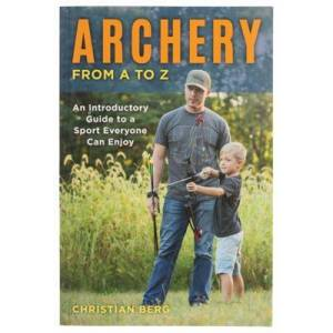 Archery from A to Z Book by Christian Berg