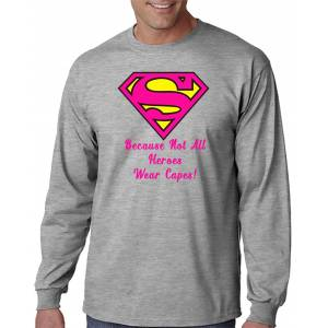 DesignerTeez Super - Mom/Dad!!  Because Not All Hero's Wear Capes T-Shirt