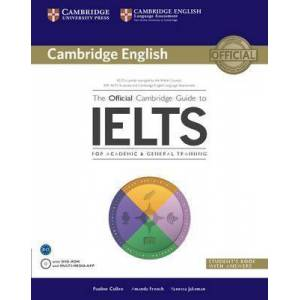 The Official Cambridge Guide to IELTS Student's Book by Pauline Cullen