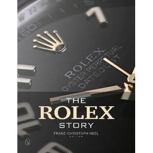 Rolex Story by Franz-Christoph Heel