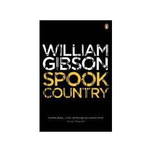 Gibson Spook Country by William Gibson