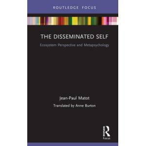 Routledge The Disseminated SelfEcosystem Perspective and Metapsychology